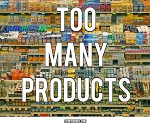 toomanyproducts